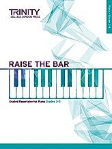 Raise the Bar Piano Book 2 (Grades 3 5)