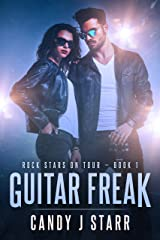 Guitar Freak (Rock Stars on Tour Book 1) Kindle Edition