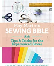 May Martin's Sewing Bible e-short 6: Tips & Tricks for the Experienced Sewer (English Edition)