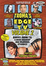 Troma's Edge T.V., Vol. 2
