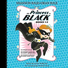 The Princess in Black, Books 1-3: The Princess in Black; The Princess in Black and the Perfect Princess Party; The Princess in Black and the Hungry Bunny Horde