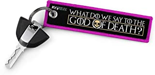 KEYTAILS Keychains Premium Quality Key Tag Cars, Trucks, Motorcycles, Sportbikes, [What Do We Say to The God of Death? NOT...