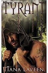 Tyrant Kindle Edition
