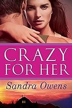 Crazy for Her (A K2 Team Novel Book 1)