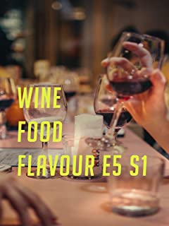 Wine Food Flavour E5 S1