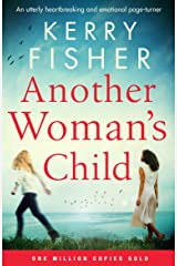 Another Woman's Child: An utterly heartbreaking and emotional page-turner Kindle Edition