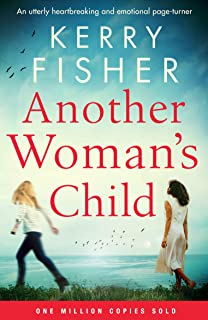 Another Woman`s Child: An utterly heartbreaking and emotional page-turner