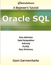 Oracle SQL: A Beginner's Tutorial