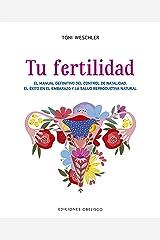 Tu fertilidad (Coleccion Salud y Vida Natural) (Spanish Edition) Paperback