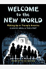 Welcome to the New World: Winner of the Pulitzer Prize Kindle Edition