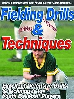 Fielding Drills & Techniques