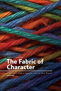 The Fabric of Character: A Wise Giver's Guide to Supporting Social and Moral Renewal