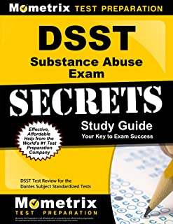 DSST Substance Abuse Exam Secrets Study Guide: DSST Test Review for the Dantes Subject Standardized Tests (Mometrix Secrets Study Guides)