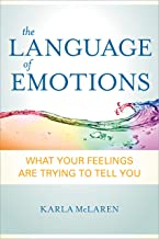 The Language of Emotions: What Your Feelings Are Trying to Tell You PDF