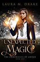 Unexpected Magic (The Chronicles of Andar Book 1)