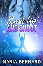 Stand Up And Shout (Stick Shift Lips Rockstar Romance Series Book 7)