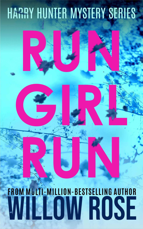 RUN GIRL RUN (Harry Hunter Mystery Book 2)