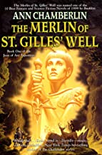 The Merlin of St. Gilles' Well (Joan of Arc Book 1)