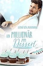 Ein Millionär zum Dessert (German Edition)
