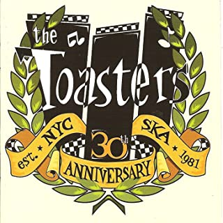 The Toasters - 30th Anniversary