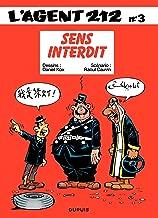 L'Agent 212 - Tome 3 - SENS INTERDIT (French Edition)
