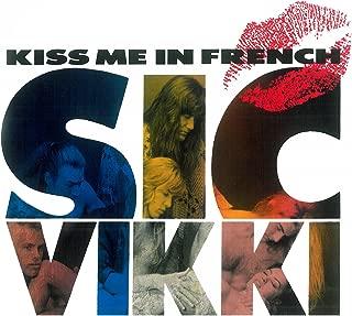 sic vikki kiss me in french