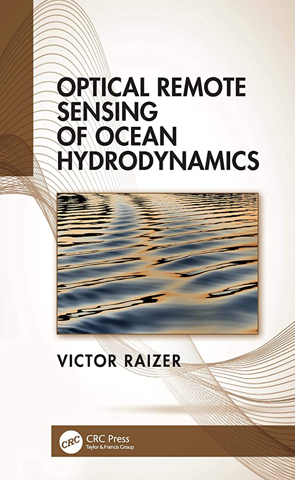 デッドペグ事実Optical Remote Sensing of Ocean Hydrodynamics (English Edition)
