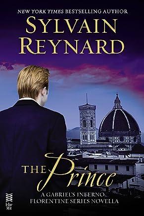 The Prince: A Gabriel's Inferno/Florentine Series Novella (English Edition)