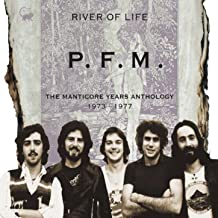 River of Life - The Manticore Years Anthology 1973 - 1977