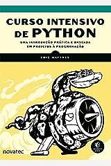 Curso Intensivo de Python: Uma introdução prática e baseada em projetos à programação (Portuguese Edition) Format Kindle