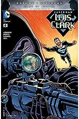 Superman: Lois and Clark (2015-2016) #6 Kindle Edition