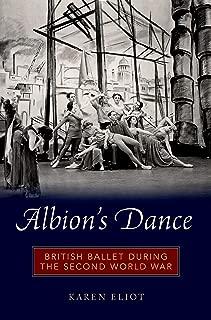 Albion's Dance: British Ballet during the Second World War