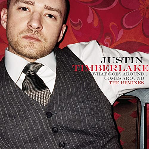 What Goes Around Comes Around The Remixes By Justin Timberlake