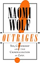Outrages: Sex, Censorship and the Criminalisation of Love (English Edition)