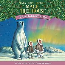 Polar Bears Past Bedtime: Magic Tree House, Book 12