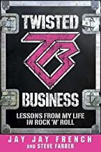 Twisted Business: Lessons from My Life in Rock 'n Roll