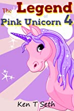 "Kids Fantasy Books: ""The Legend of The Pink Unicorn 4 "" (Bedtime Stories for Kids, Unicorn dream book, Bedtime Stories for Kids)"