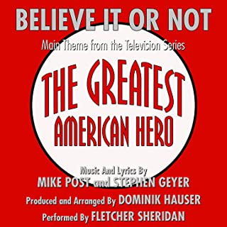 Believe It Or Not - Theme From The Greatest American Hero By Mike Post & Stephen Geyer