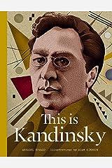 This is Kandinsky Hardcover