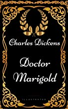 Doctor Marigold : By Charles Dickens - Illustrated