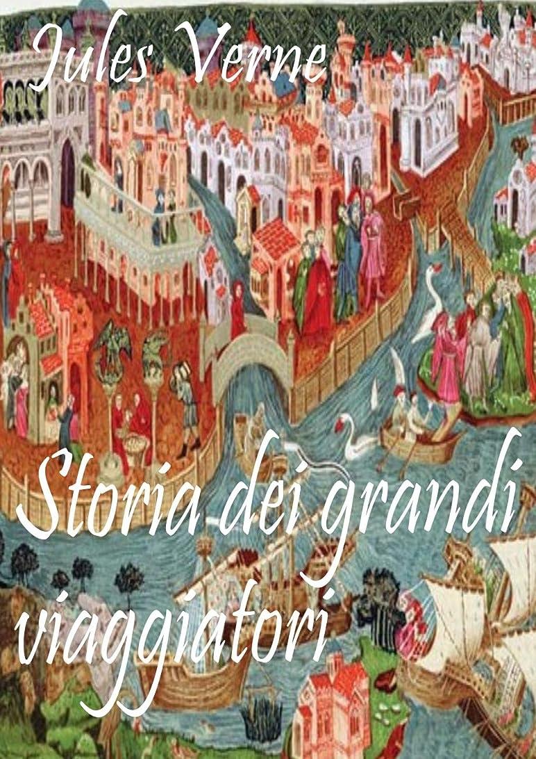 効果落胆させる引き出しStoria dei grandi viaggiatori: (Italian Edition)