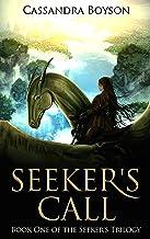 Seeker's Call (Seeker's Trilogy Book 1)