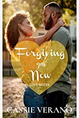 Forgiving You Now: A Second Chance Romance (Love Notes Book 3) Kindle Edition