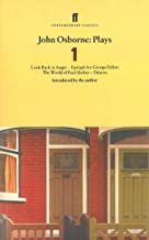 John Osborne Plays 1; Look Back in Anger, Epitaph for George Dillion, the World of Paul Slickey, Dejauv (Faber Contemporary Classics)
