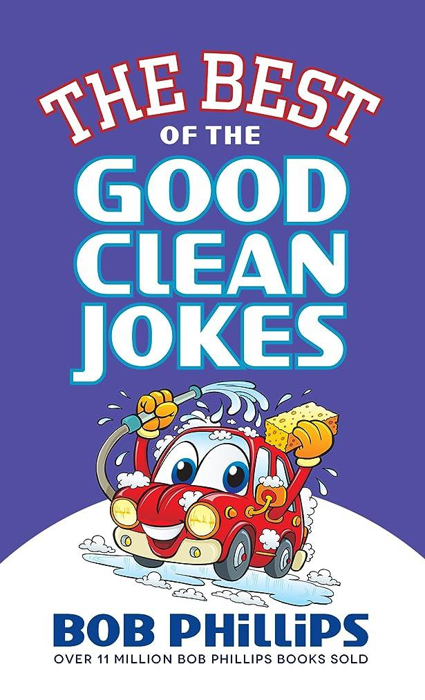 前に好ましい容器The Best of the Good Clean Jokes (English Edition)