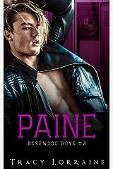Paine: Une idylle au lycée : de la haine à l'amour (Rosewood Boys t. 2) Format Kindle