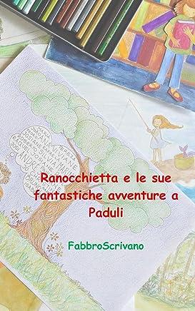 Ranocchietta e le sue fantastiche avventure a Paduli