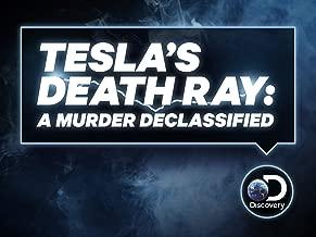 Tesla's Death Ray A Murder Declassified Season 1