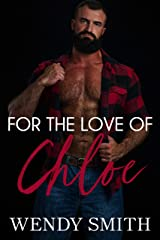 For the Love of Chloe Kindle Edition