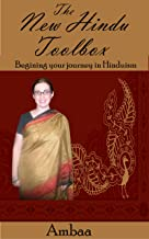 The New Hindu Toolbox: Beginning Your Journey in Hinduism